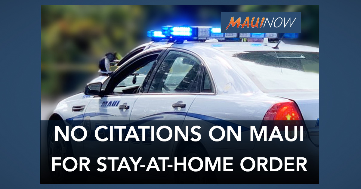 Maui Police: No Citations Yet Relating to Emergency Stay-at-Home Declaration