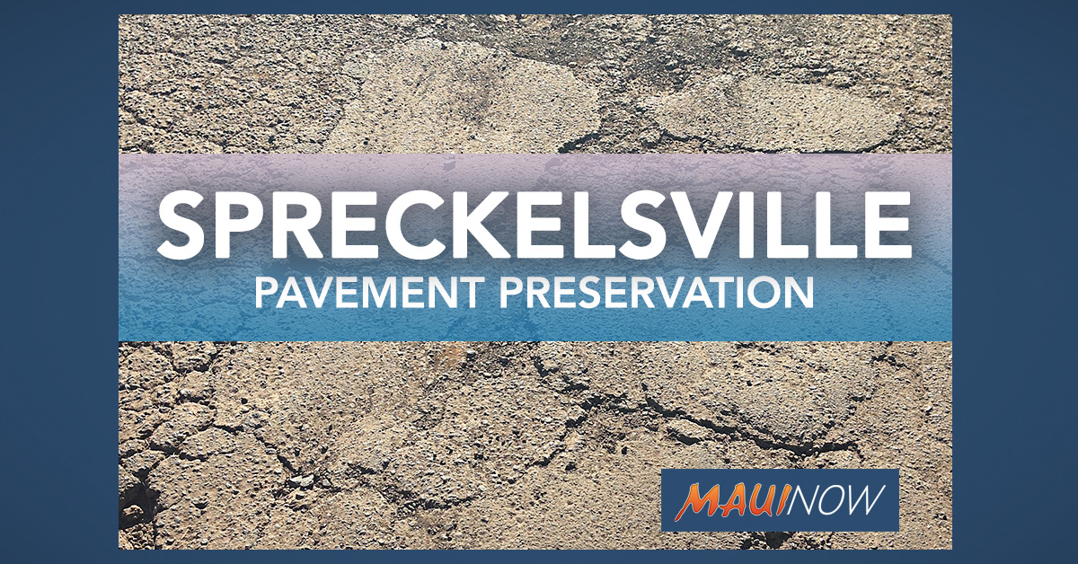 Pavement Preservation Project for Spreckelsville Starts Monday