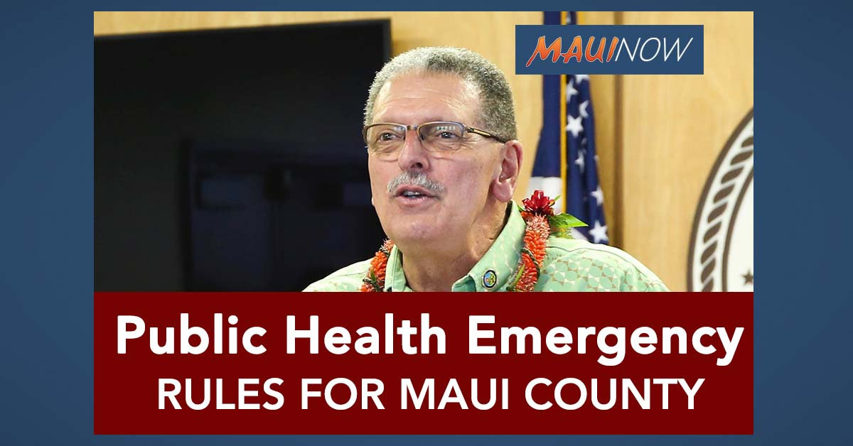 Mayor Victorino Announces Public Health Emergency Rules for Maui County