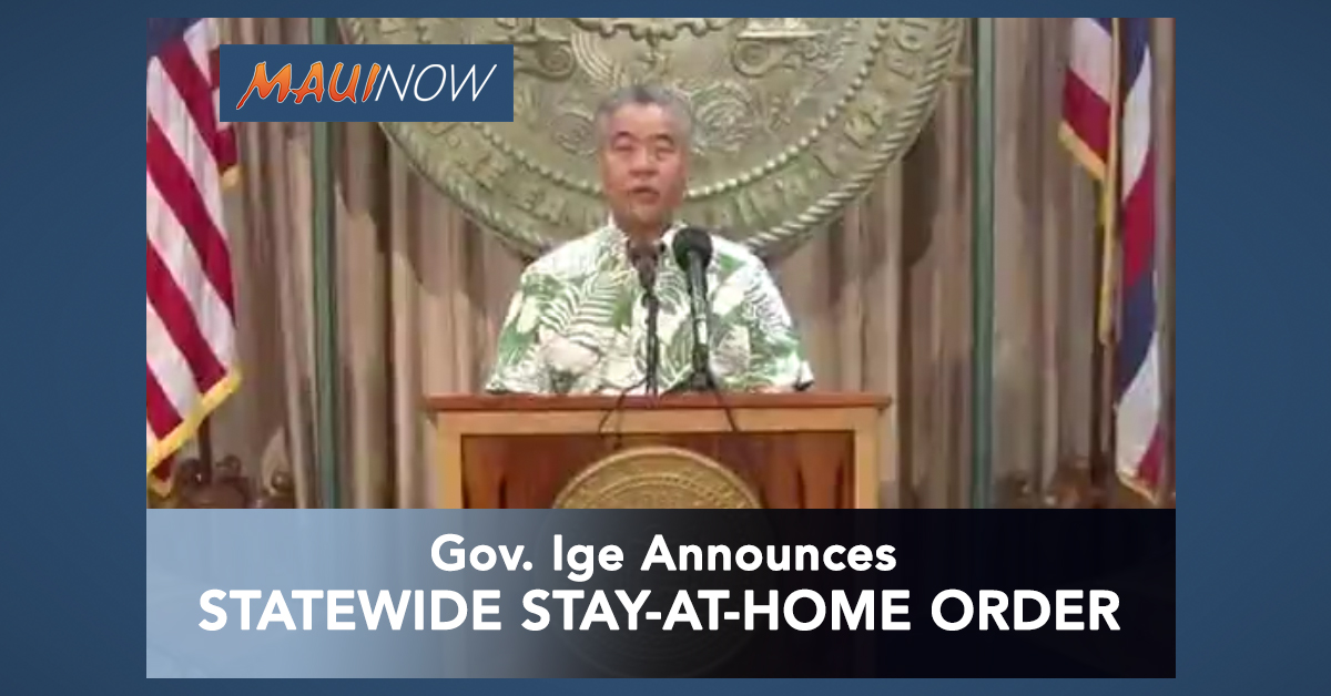 Governor Ige Announces Statewide Stay-At-Home Order