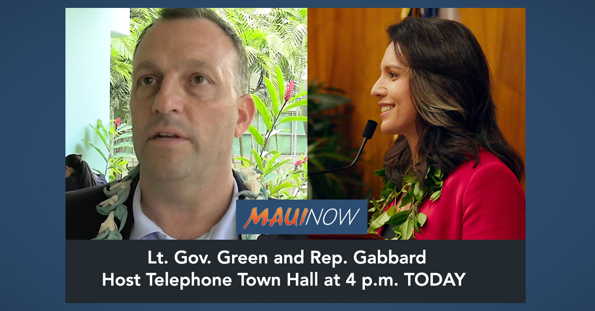 Rep. Gabbard and Lt. Gov. Green to Host Telephone Town Hall on COVID-19