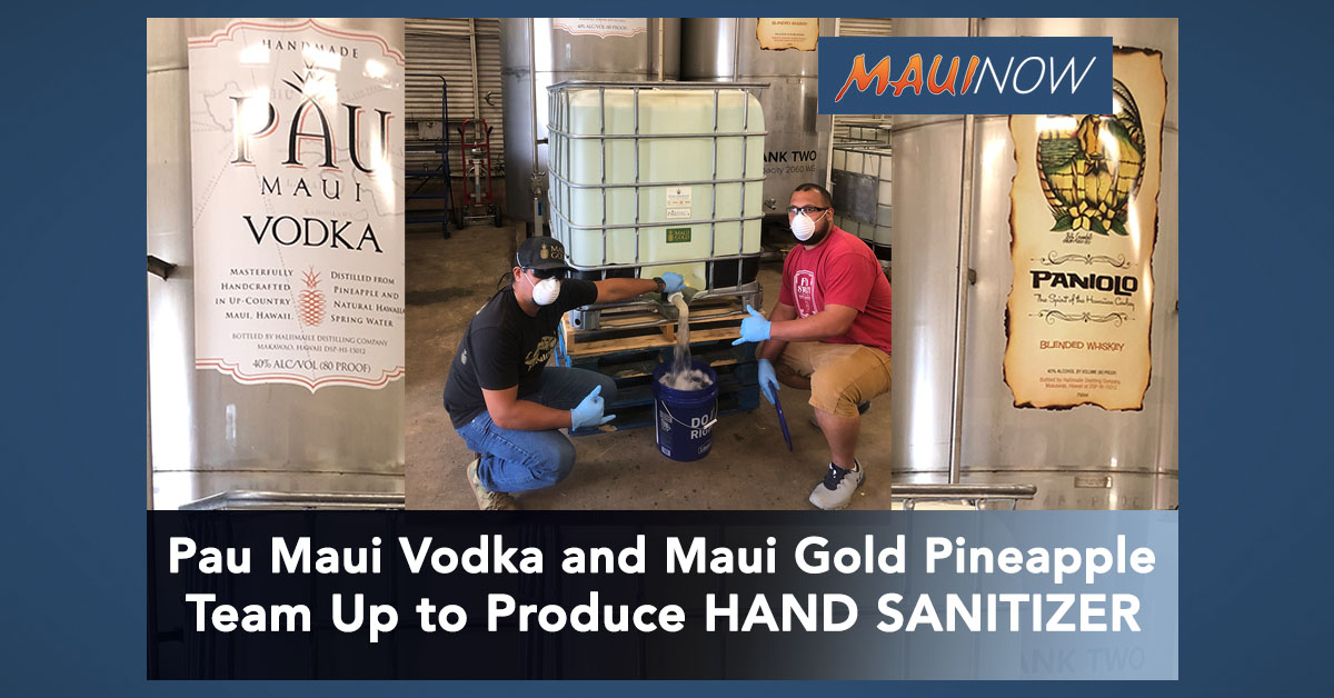 Pau Maui Vodka and Maui Gold Pineapple Team Up to Produce Hand Sanitizer