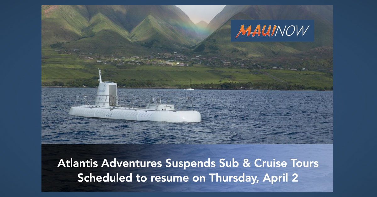 Atlantis Adventures Suspends Submarine and Cruise Tours