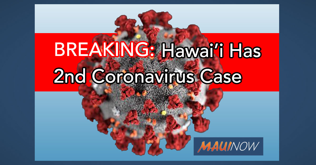 BREAKING: Second Presumptive Positive Coronavirus Case Confirmed in Hawaii