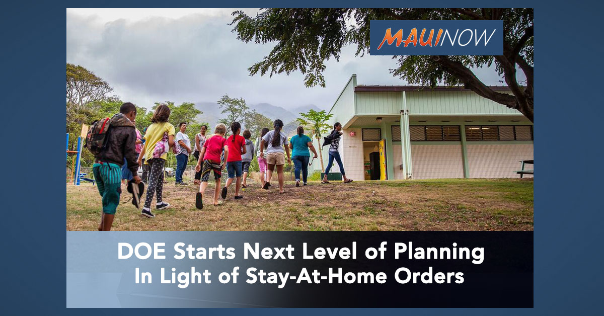 Hawai'i Public Schools Assessing Next Level of Planning In Light of Stay-At-Home Orders