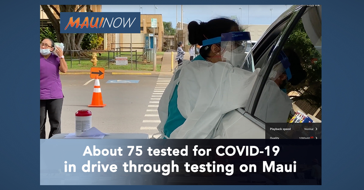 About 75 Tested for COVID-19 in Maui Drive Through Site