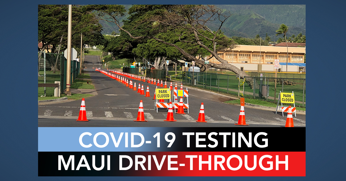 COVID-19 Drive Through Testing Begin Monday on Maui