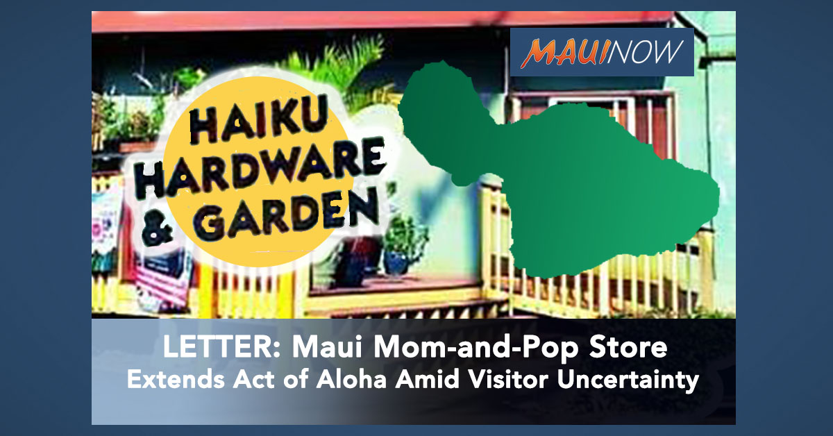LETTER: Maui Mom-and-Pop Store Extends Act of Aloha Amid Visitor Uncertainty