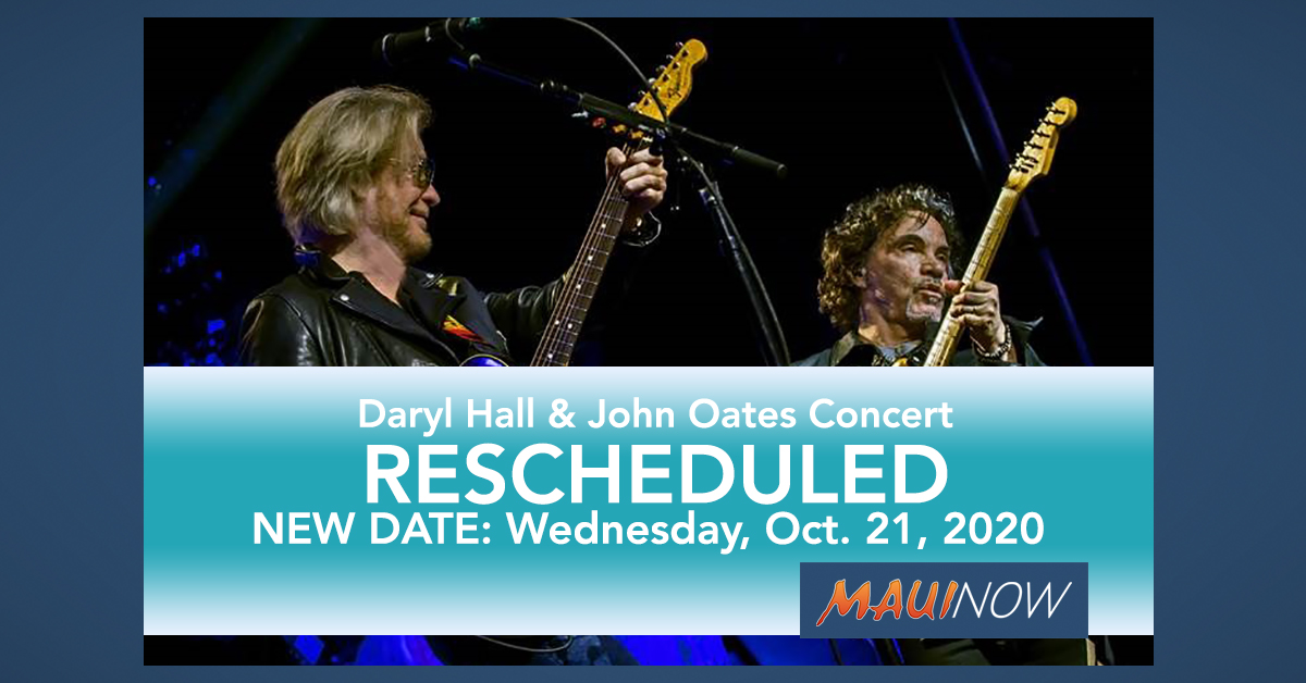 Daryl Hall and John Oates Hawai'i Concerts Rescheduled