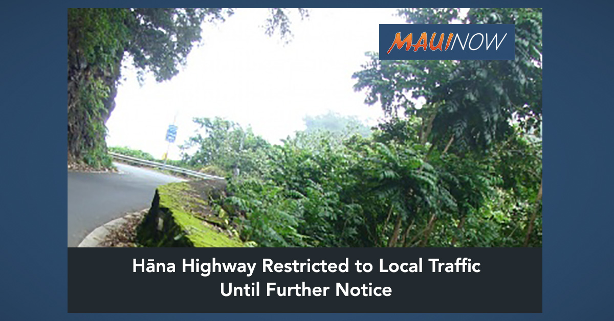 Hāna Highway (Route 360) Restricted to Local Traffic Until Further Notice