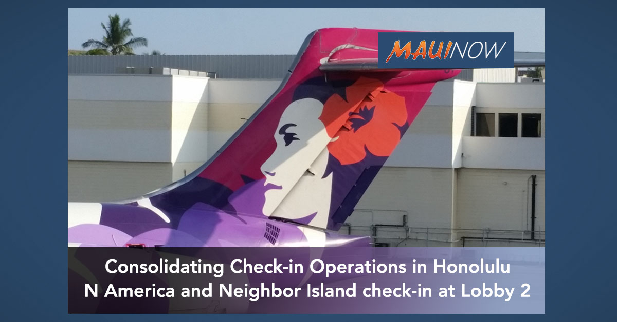 Hawaiian Airlines Consolidating Check-in Operations in Honolulu