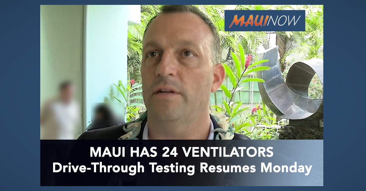 Maui Has 24 Ventilators, Next State Equipment Supply to Arrive on Monday