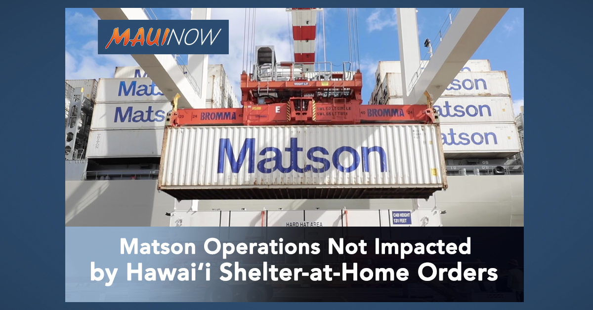 Matson Operations Not Impacted by Hawai'i Shelter-at-Home Orders