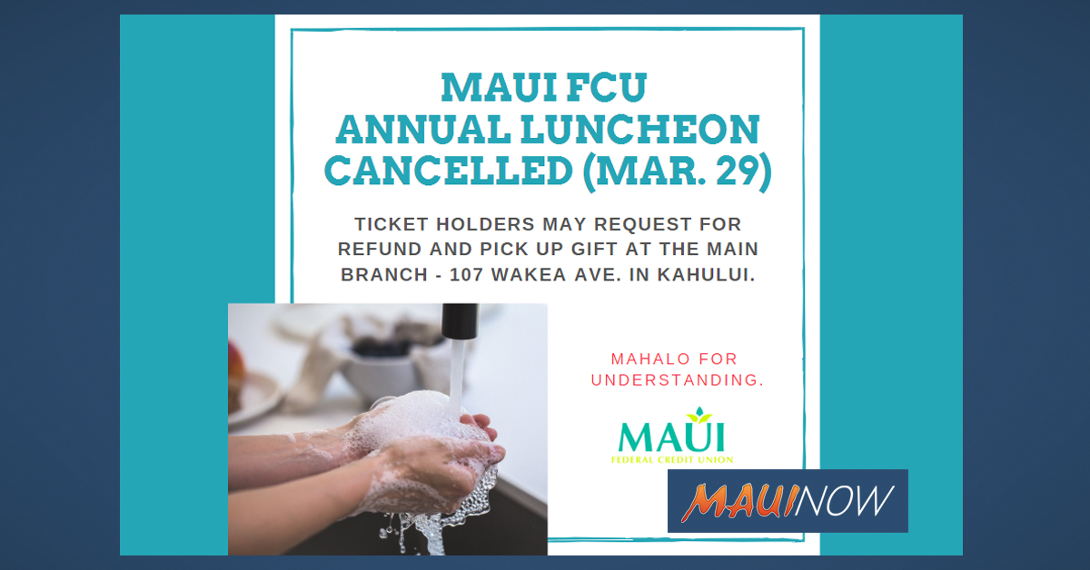 Maui FCU Annual Luncheon Cancelled to Help Prevent Coronavirus Spread