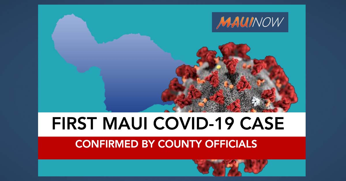 Maui Reports Its First Coronavirus Case