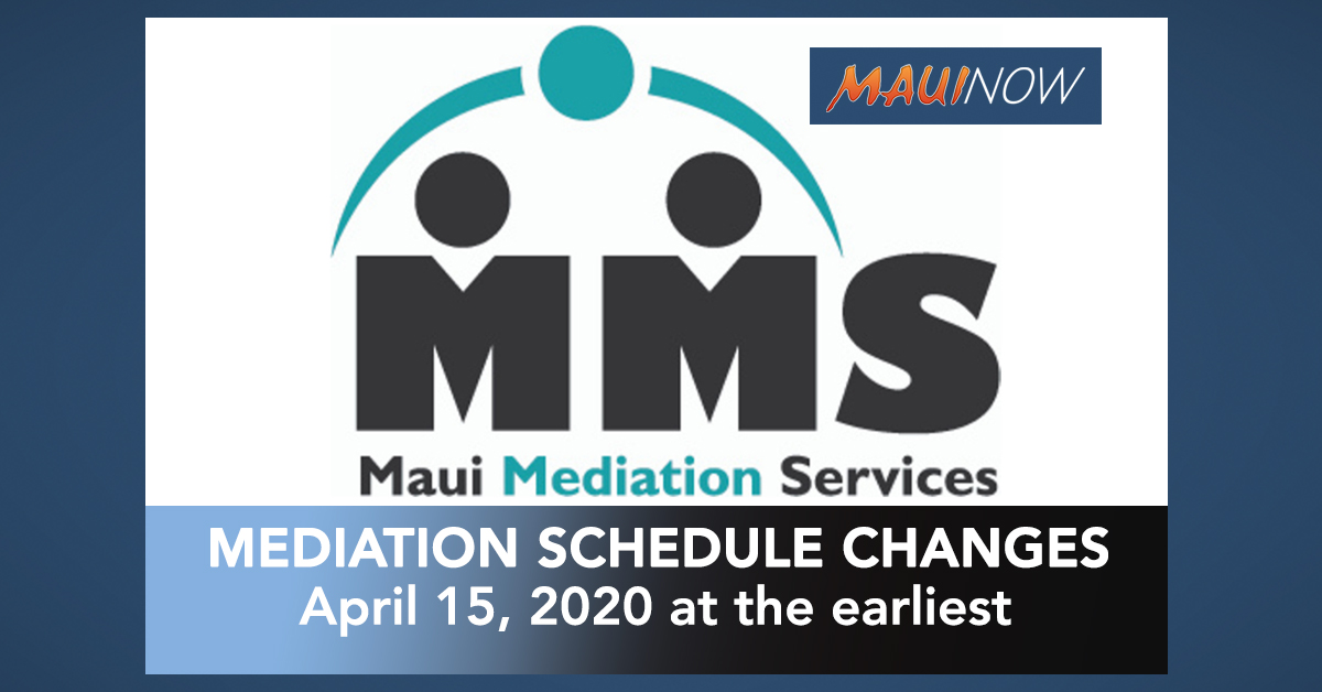 Maui Mediation Services Announces Scheduling Changes Caused by COVID-19 Response