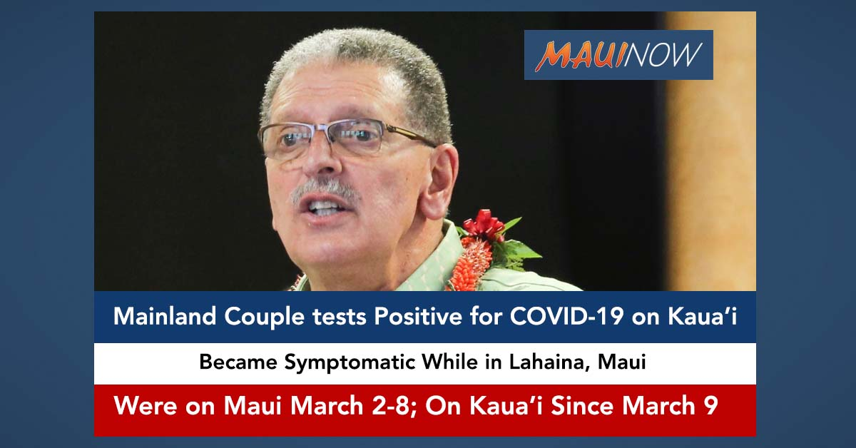 Couple With COVID-19 on Kaua'i had Traveled to Maui, Maui Mayor Issues Statement