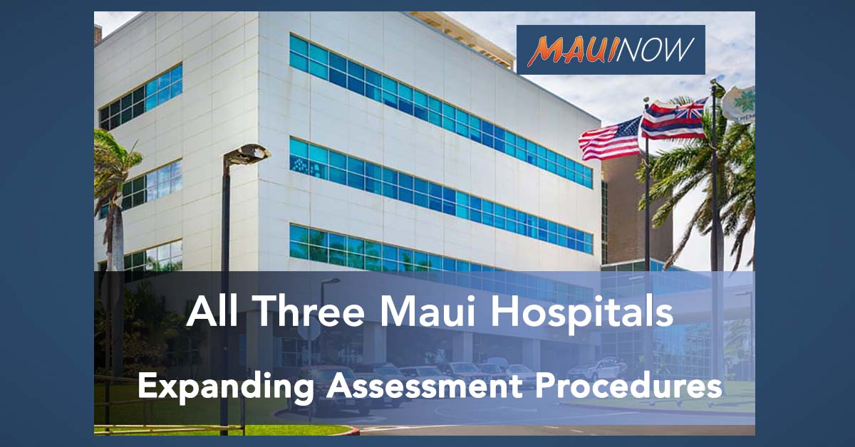 Maui Health Expanding Assessment Procedures and Visitation Policies at All Three Hospitals