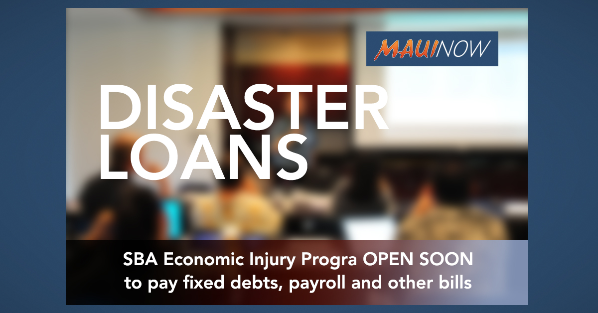 SBA Economic Injury Disaster Loan Program - UPDATE