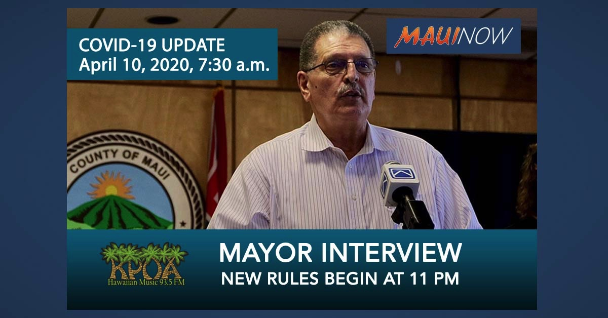 Mayor Interview: Explains New Maui Rules and Curfew