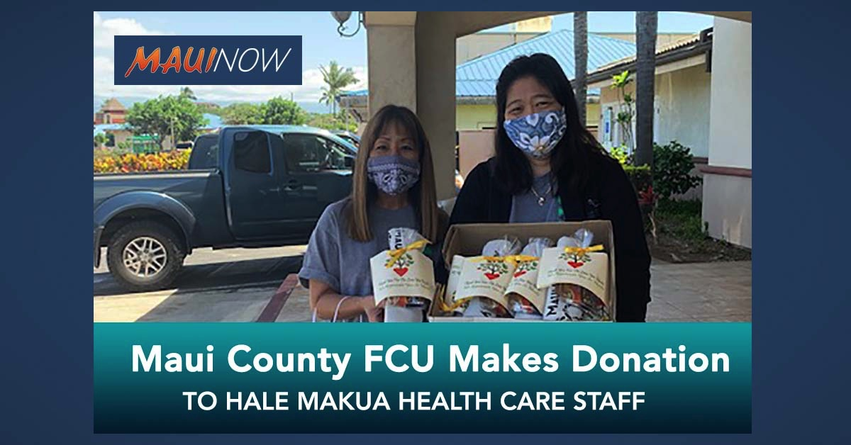 Maui County FCU Donates to Hale Makua Home Health Care Staff