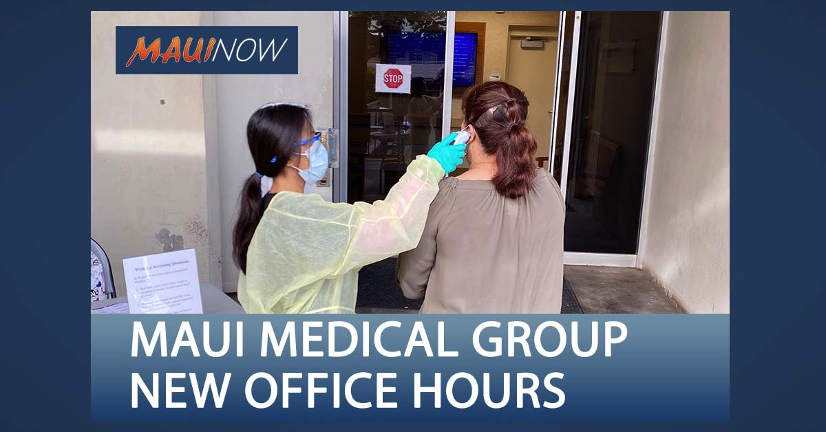 Maui Medical Group Announces New Office Hours