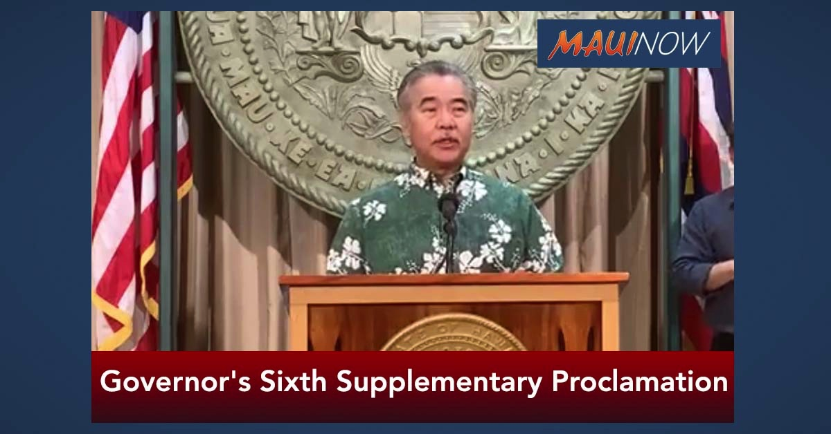 Governor's Sixth Supplementary Proclamation Amending Emergency Rules