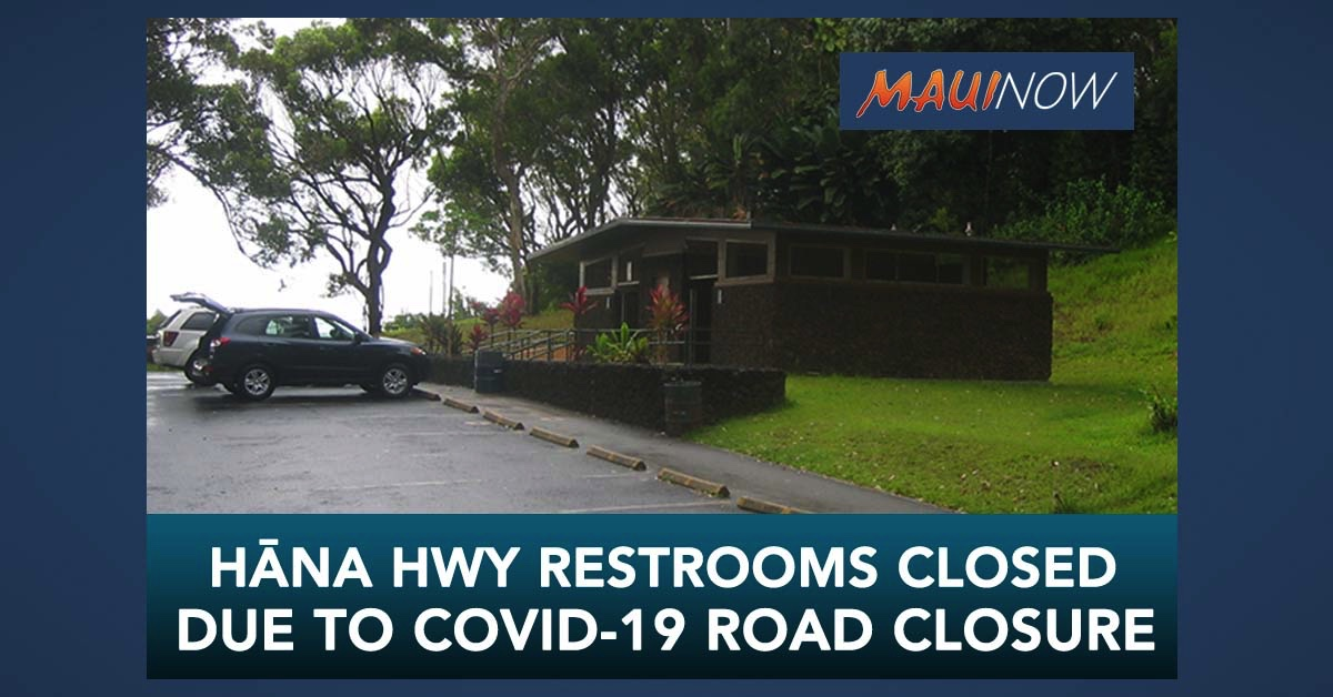 Hāna Highway Restrooms Remain Closed Due to COVID-19 Road Closure