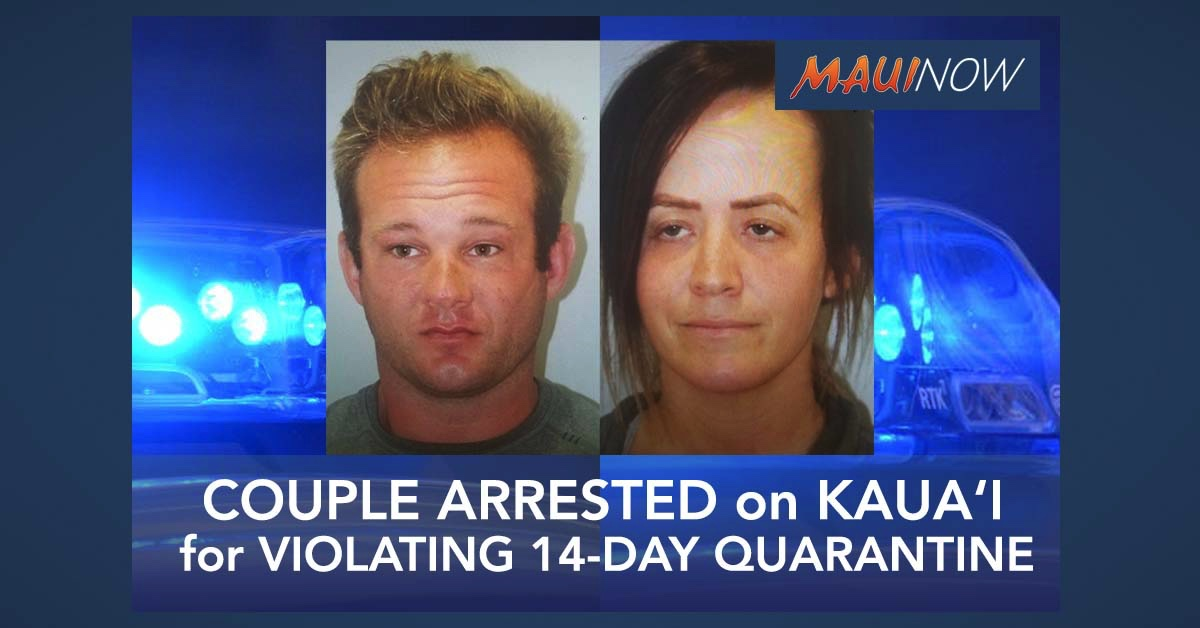 Couple Arrested on Kaua'i for Violating 14-Day Quarantine
