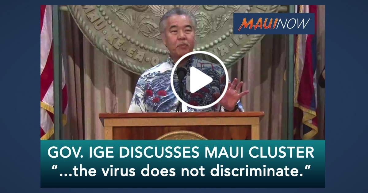 Governor Discusses Maui Cluster of COVID-19 Positive Cases