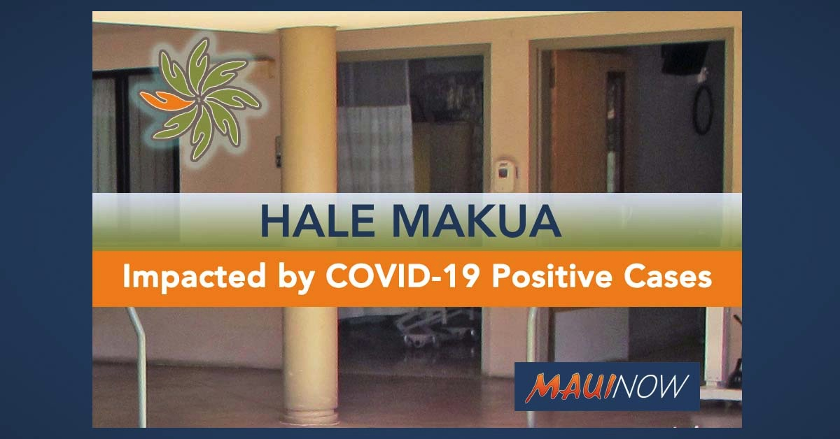 BREAKING: Hale Makua Health Services Impacted by COVID-19 Positive Cases