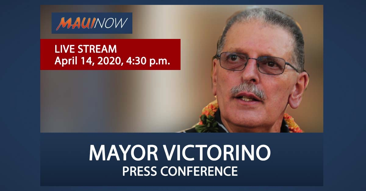 LIVE STREAM: Mayor Victorino COVID-19 Update, April 14, 4 p.m.