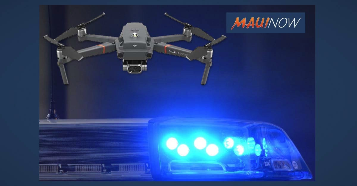 Maui Police Will Use Drones for Public Announcement Capabilities