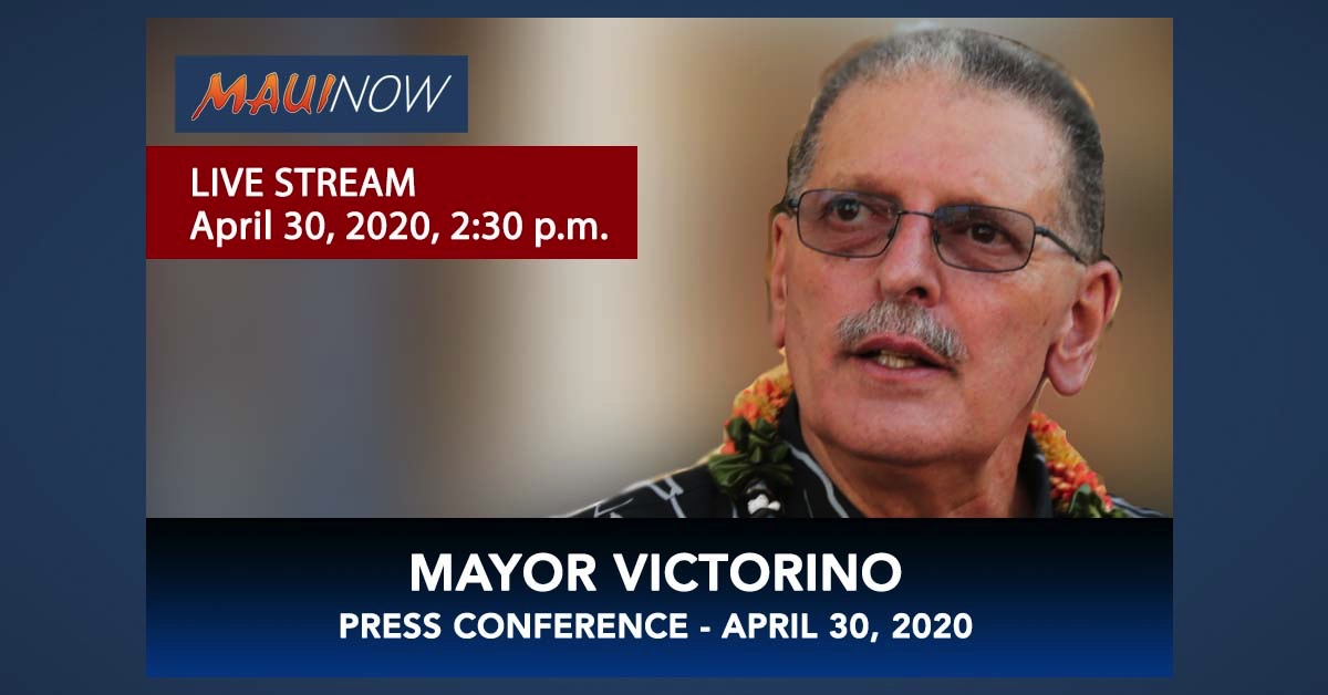 LIVE STREAM: Mayor Victorino COVID-19 Update, April 30, 2020, 4 p.m.