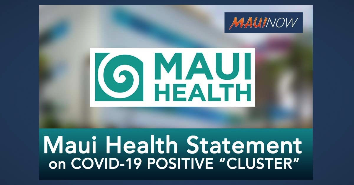 Maui Health Releases Statement Following COVID-19 Cluster Announcement