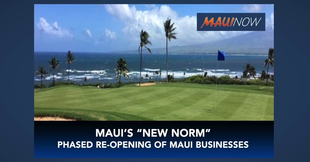 "End of Day Recap: Mayor Announces Phased Re-Opening Calling it Maui's ""New Norm"""
