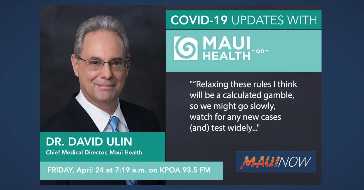 Dr. David Ulin with Today's Maui Health COVID-19 Update