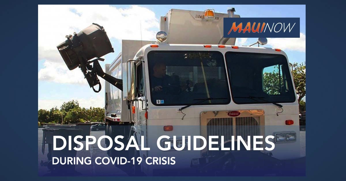 Maui Urged to be Mindful of Best Practices for Solid Waste Disposal During COVID-19 Crisis