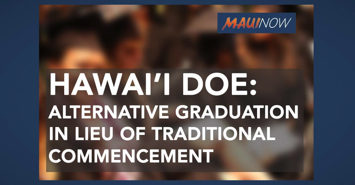 Hawai'i DOE: Alternative Graduations Planned in Lieu of Traditional Commencement