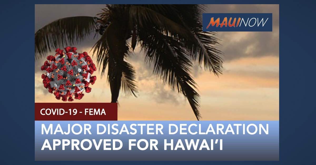 President Approves Major Disaster Declaration for Hawai'i