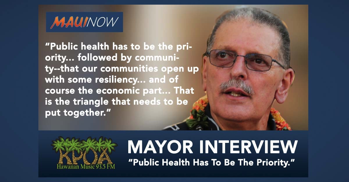 "Mayor Victorino Interview: ""Public Health Has to be the Priority"""