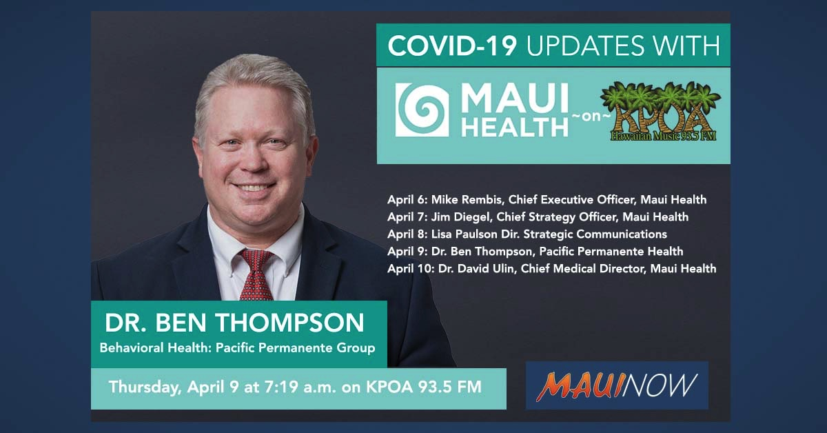 Dr. Ben Thompson with Today's Maui Health COVID-19 Update