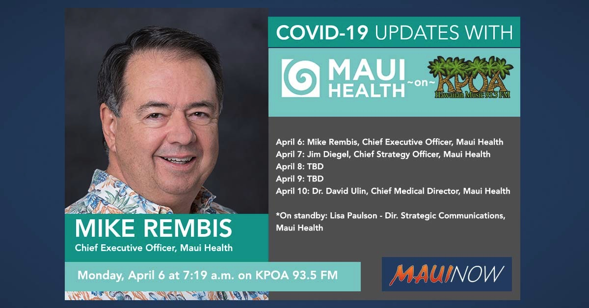 CEO Mike Rembis with Today's Maui Health COVID-19 Update