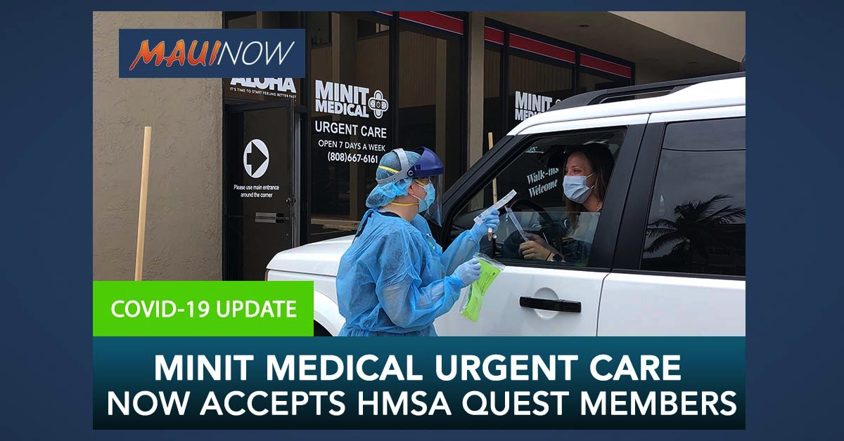 Minit Medical Urgent Care Now Accepts HMSA Quest Members