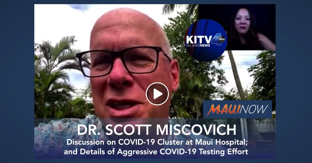 VIDEO: Dr. Scott Miscovich Shares Front Line View of COVID-19 Testing in Maui County