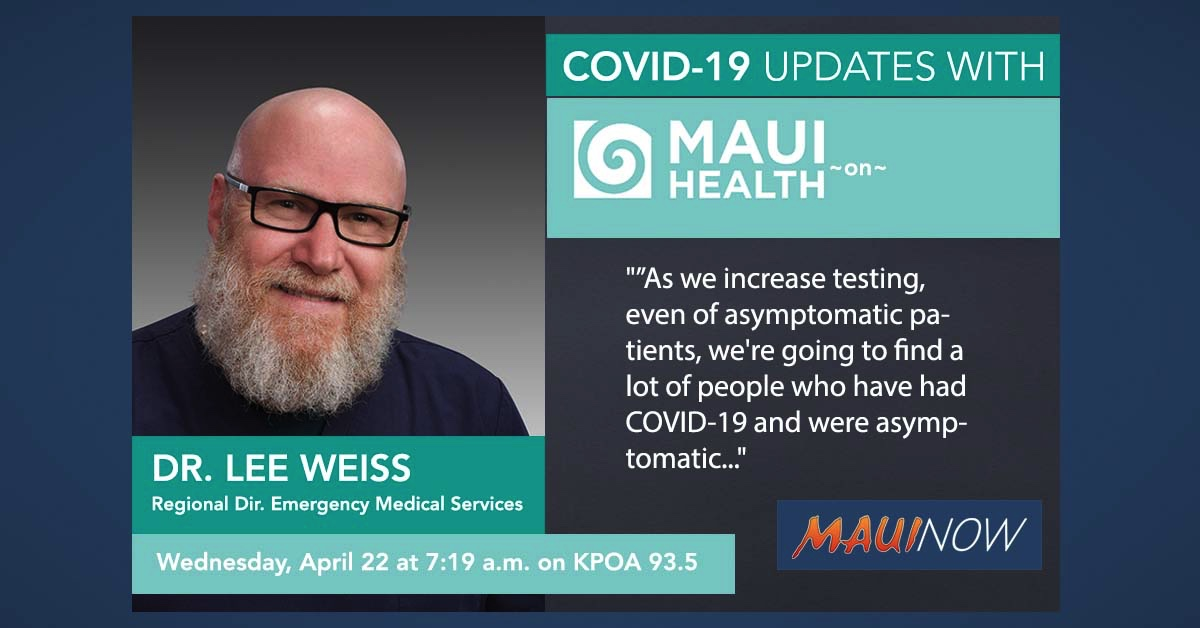 Dr. Lee Weiss with a Maui Health COVID-19 Update