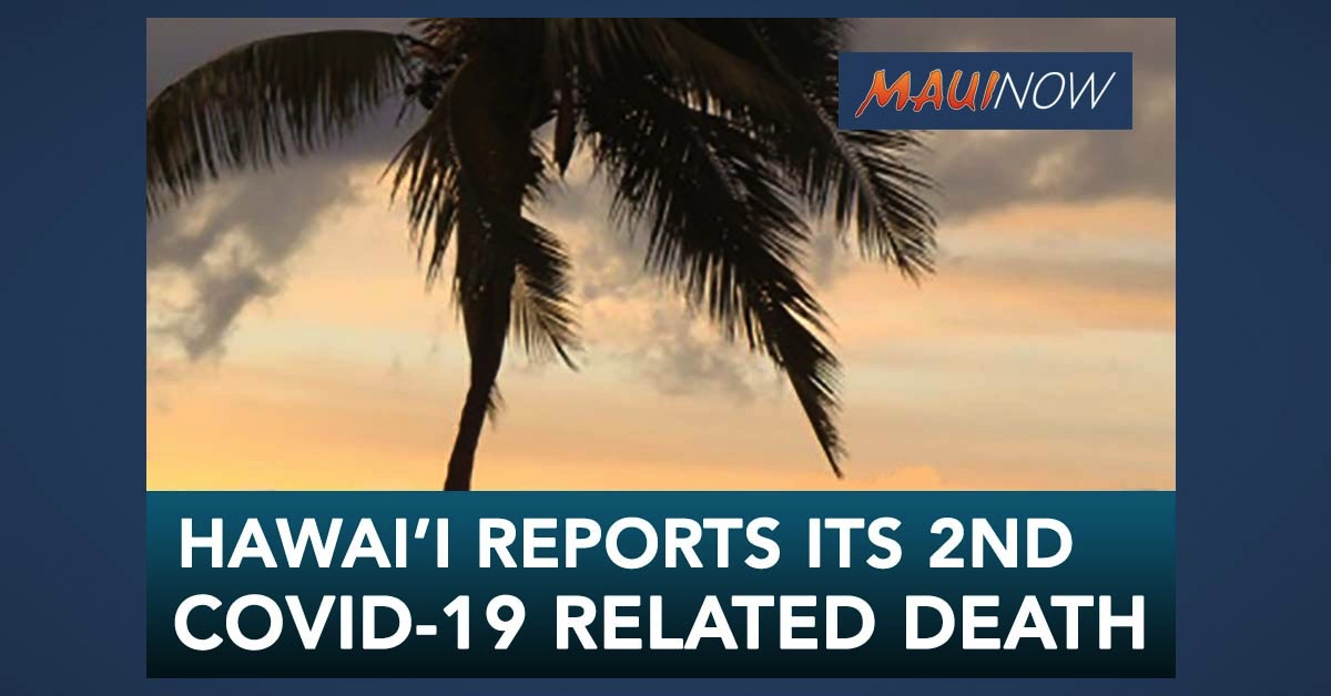 Hawaii Reports Its Second COVID-19 Death