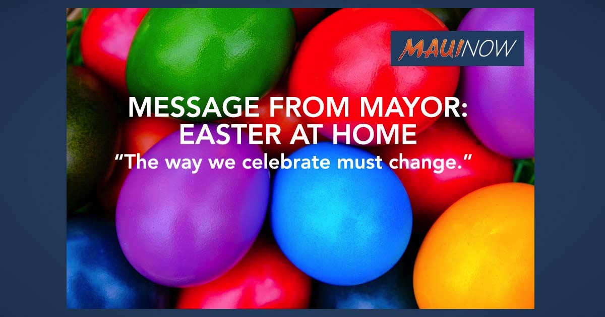 Mayor Urges Easter at Home; Prioritize Health of Family