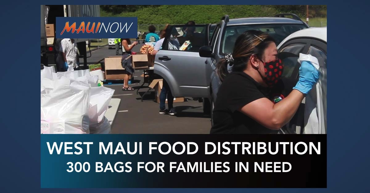 West Maui Food Distribution, Thursday, April 16 at 10 a.m.