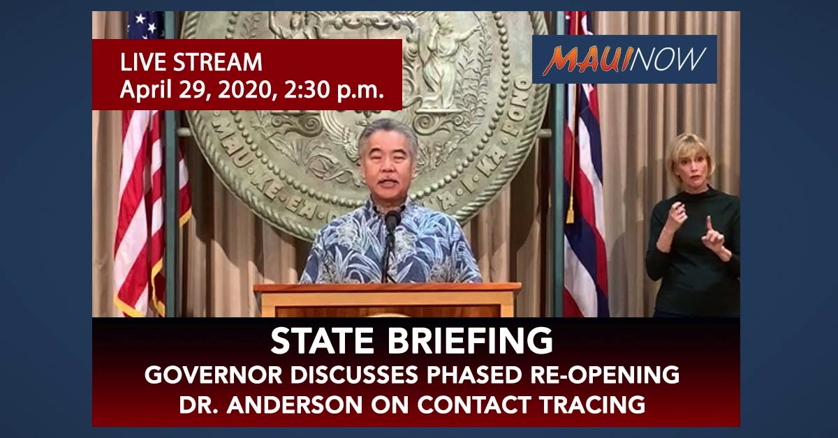 LIVE STREAM: Governor David Ige COVID-19 Update, April 29, 2:30 p.m.